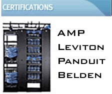 Cabling Certifications - AMP, Leviton, Panduit, Belden